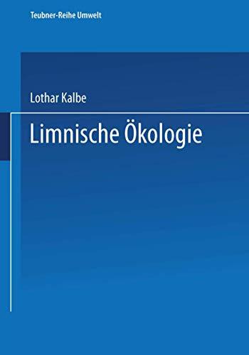 Limnische Ökologie (Teubner-Reihe Umwelt)