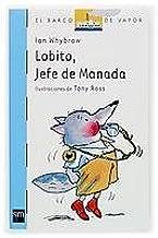 Lobito, jefe de manada (Barco de Vapor Azul)