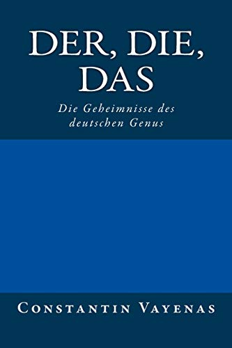 Der, Die, Das: Die Geheimnisse des deutschen Genus