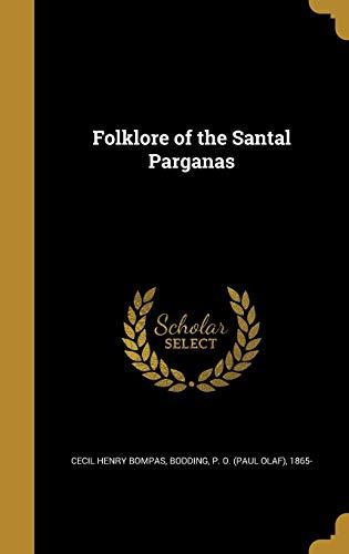 FOLKLORE OF THE SANTAL PARGANA