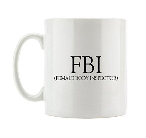 F.B.I. - Female Body Inspector Tasse