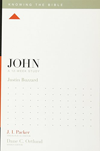 Buzzard, J: John: A 12-Week Study (Knowing the Bible)