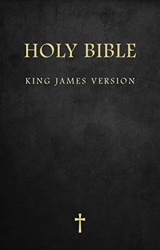 The Holy Bible : King James Version (KJV), includes: Bible Reference Guide, Daily Memory Verse,Gospel Sharing Guide : (For Kindle)