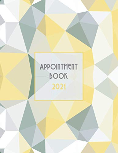 Appointment Book 2021: DATED Calendar | Daily & Hourly Planner | 8AM - 8PM | Mon - Sun Agenda | Incl. Alphabetical Client Tracking Book | Yellow Grey 3D