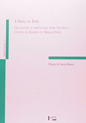 A Prosa de Dora. Uma Leitura da Articulação Entre Natureza e Cultura na Filosofia de Merleau-Ponty