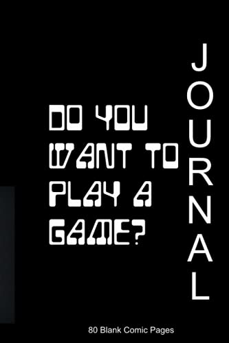 6 X 9 Blank Comic Book Journal: Do you want