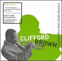 Complete Blue Note Studio Masters by Clifford Brown (2003-11-25)