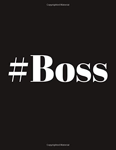 #Boss: Funny Hashtag (#) Notebook / Notepad / Journal/ Diary Gift For Girls, Boys, Men, Women, Teens And Kids | 120 Black Lined Pages | 8.5 x 11 Inches | A4