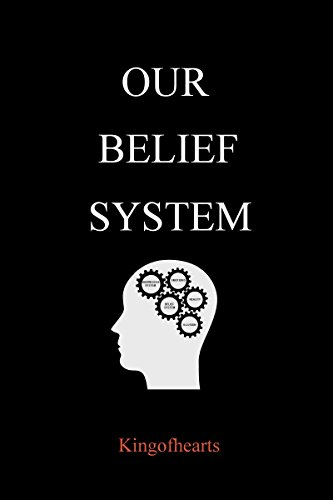 Our Belief System (English Edition)