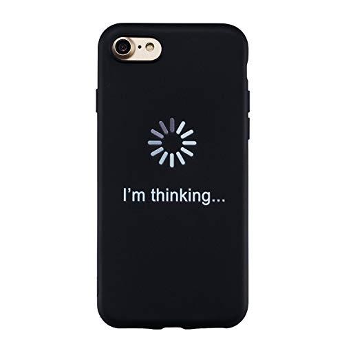 Yobby Hülle für iPhone 7,iPhone 8 Sprüche Lustig Schwarz Silikon Handyhülle Ultra Slim Weich Matt Schale TPU Gummi Leicht Kratzfest Schutzhülle-Zitat