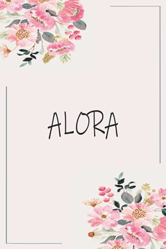 ALORA: Personalized name Notebook ALORA | ALORA Monogram Notebook | Personalized writing journal | Great Gift Diary for Women and Girls, Staff ... 110 Lined Pages Personalized Notebook