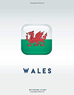 """Wales Notebook: 6x9"""" Diary / journal to write in and record your thoughts."""