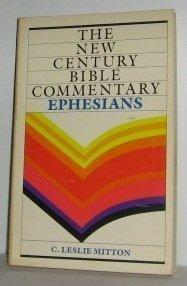 Ephesians (New century Bible commentary)