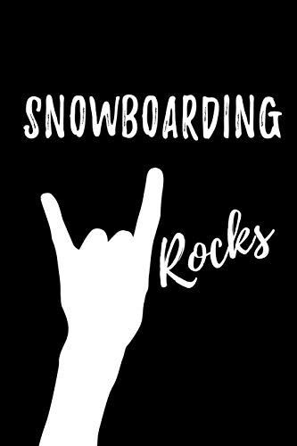 Snowboarding Rocks: Blank Lined Pattern Funny Journal/Notebook as Birthday, Christmas, Game day, Appreciation or Special Occasion Gifts for Snowboarding Lovers