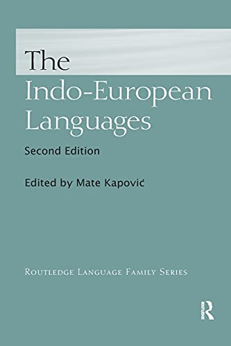 Compare Textbook Prices for The Indo-European Languages Routledge Language Family 2 Edition ISBN 9780367869021 by Kapović, Mate