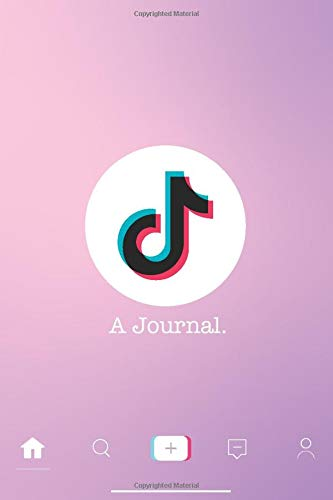 A Journal.: The ultimate Tiktok For you Page Notebook Journal. Perfect as a gift for teens, girls and boys!