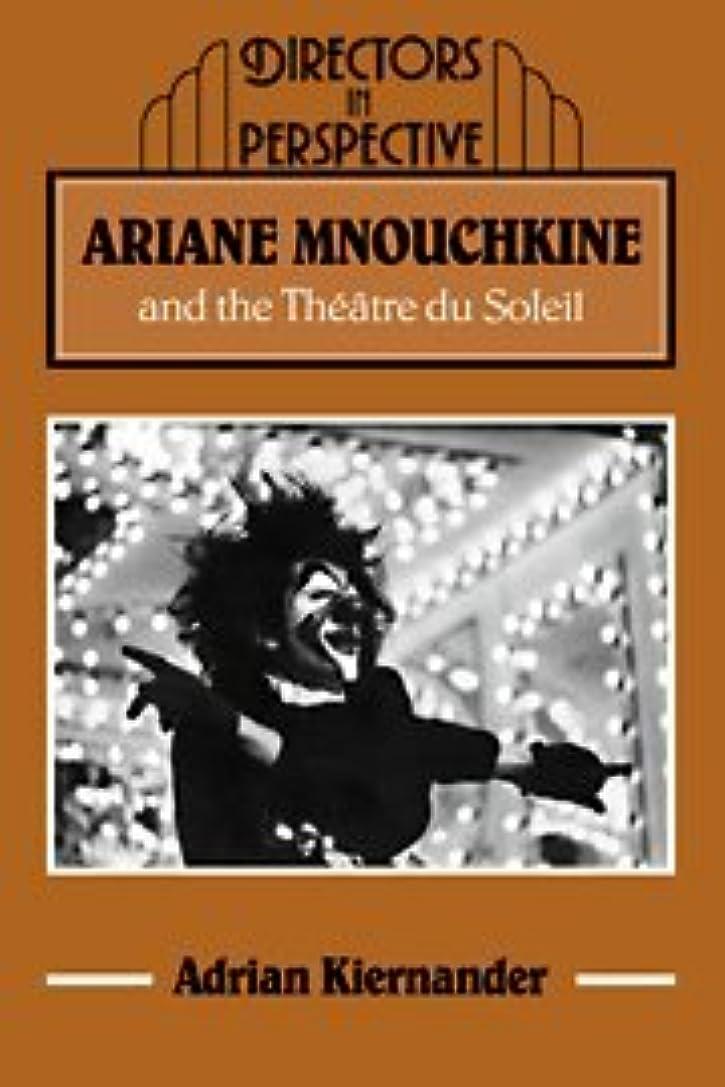 サイズ広告する愛されし者Ariane Mnouchkine and Theatre (Directors in Perspective)