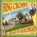 Road to Hollywood Vol. 2 by Bing Crosby (1999-12-07)