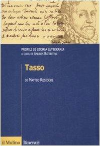 Tasso. Profili di storia letteraria