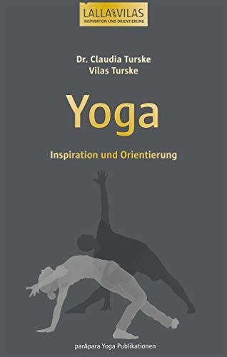 Yoga: Inspiration und Orientierung