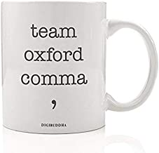 Team Oxford Comma, Coffee Mug Literary Writer Journalist Grammar Nerd Funny Quote Graduation Christmas Birthday Present Gift for Man Woman Teacher Coworker 11oz Fun Ceramic Tea Cup Digibuddha DM0314