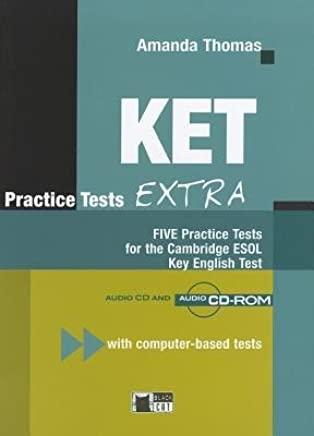 [(Ket Practice Tests Extra+2cds)] [Author: Collective] published on (January, 2008)
