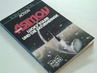 Lucky Starr und die Saturnringe : Bastei 21149 : Science fiction, action 3404211499