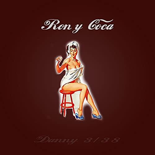 Ron y Coca (Demo)