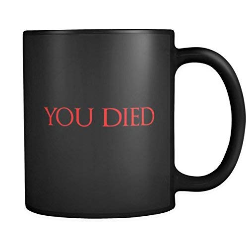 Lplpol Taza de té con texto en inglés 'You Died Dark Souls Gamer'