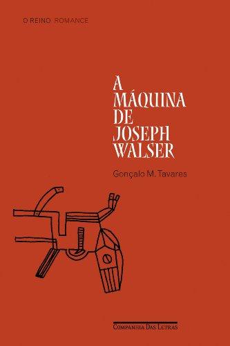 A máquina de Joseph Walser