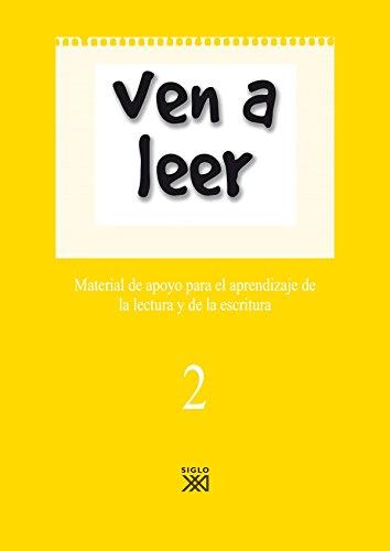 Ven a leer, 2. Material de apoyo para el aprendizaje de la lectura y la escritura