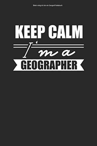 Bleib ruhig ich bin ein Geograf Notizbuch: 100 Seiten   Kariert   Lehrer Geografie Geografen Student Geschenk Erdkunde Beruf Geografin Geografielehrer Geograf Team