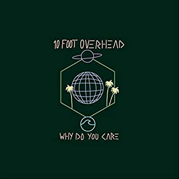 Why Do You Care? (feat. Boiz)