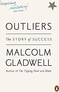 Outliers: The Story of Success - by Malcolm Gladwell1st Edition
