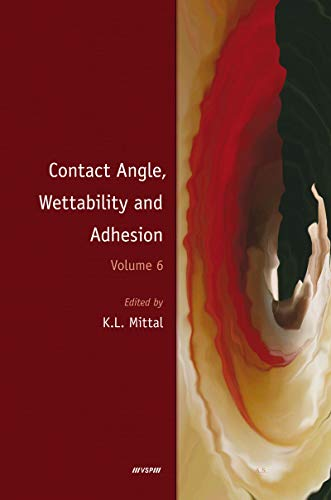 Contact Angle, Wettability and Adhesion, Volume 6 (English Edition)