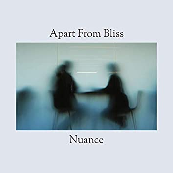 Apart from Bliss