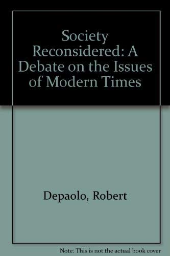 Society Reconsidered: A Debate on the Issues of Modern Times