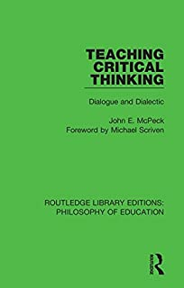 Teaching Critical Thinking: Dialogue and Dialectic