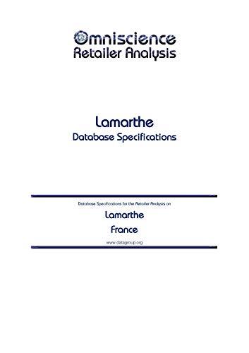 Lamarthe - France: Retailer Analysis Database Specifications (Omniscience Retailer Analysis - France Book 56814) (English Edition)