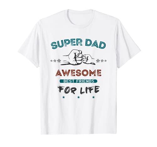Super Dad camisa, mejores amigos para la vida Camiseta