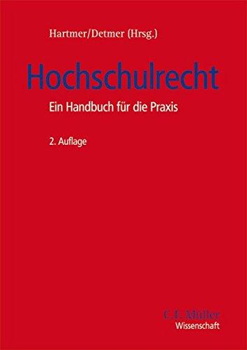 Hochschulrecht: Ein Handbuch für die Praxis (C.F. Müller Wissenschaft)