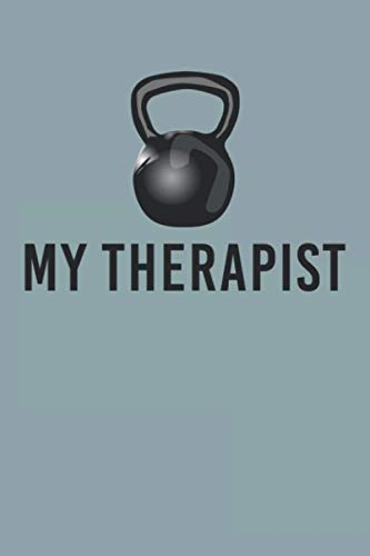 kettlebell libri My Therapist: My Therapist Kettlebell Funny Gym Training Weightlifting Notebook
