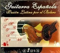 GUITARRA ESPAÑOLA - PASION LATINA POR EL BOLERO - 2CDS: GUITARRA ...