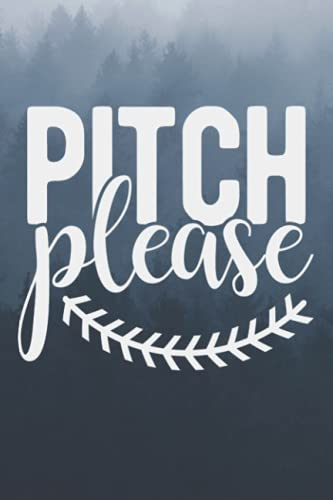 Pitch Please Baseball or Softball Mom Journal | 110 Pages | 6x9 inches | Blank Lined Composition Notebook | Personal Dairy Journal | Funny Cute College Lined Journals