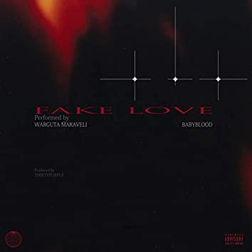 Fake Love (feat. Baby Blood)