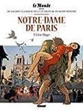 Notre-Dame de Paris Les grands classiques de la littérature en bande dessinée
