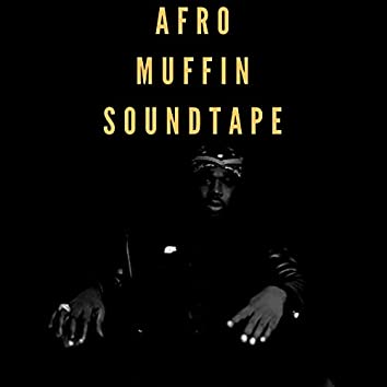 Afro Muffin Soundtape