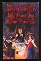 If at Faust You Don't Succeed 0553565486 Book Cover