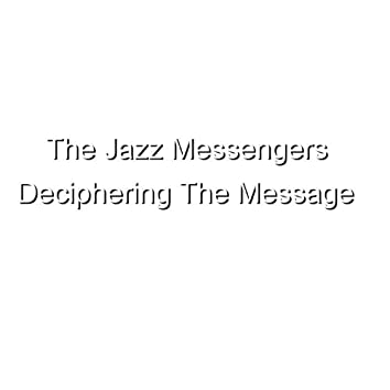 Deciphering The Message