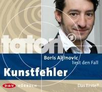 Boris Aljinovic liest den Fall Kunstfehler (Tatort-Hörbuch)